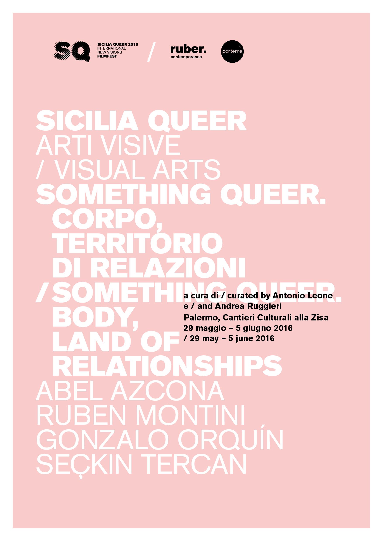 Sicilia Queer/Arti Visive/Something Queer. 29 maggio - 5 giugno 2016